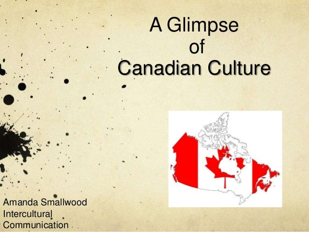 Canada Cultural Powerpoint