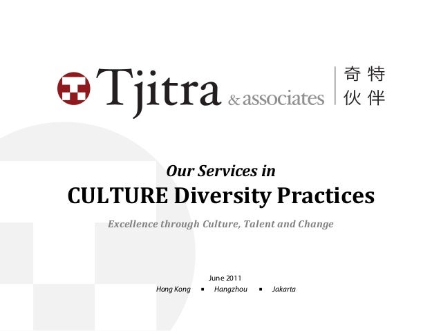 Our  Services  in   CULTURE  Diversity  Practices Excellence  through  Culture,  Talent  and  Change J...