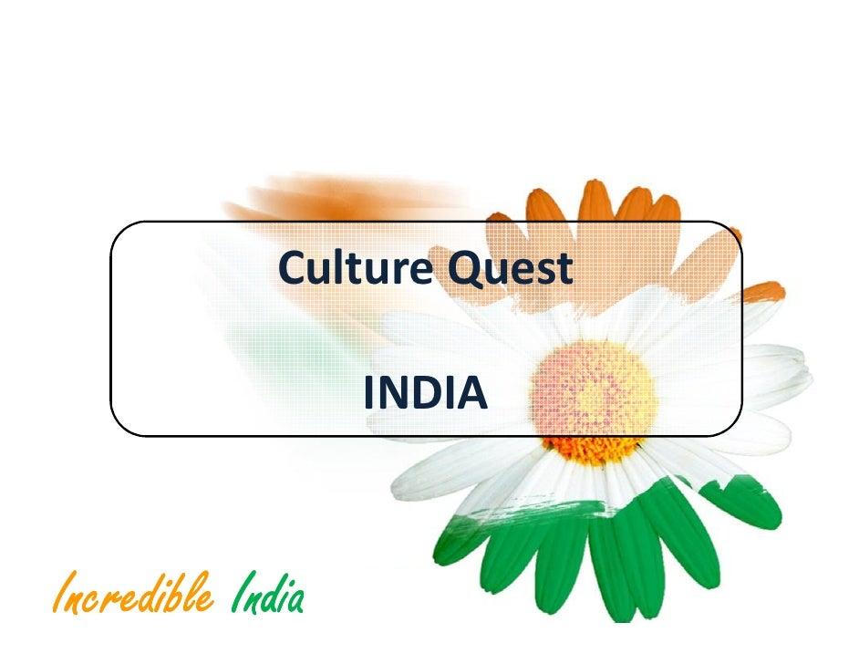 Culture Quest                     INDIA   Incredible India
