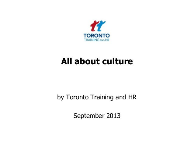 All about culture by Toronto Training and HR September 2013