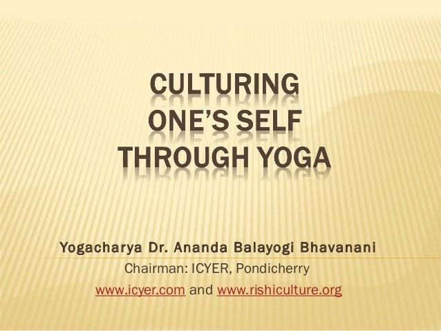 Culturing one's self through yoga