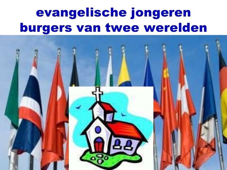 evangelische jongeren burgers van twee werelden