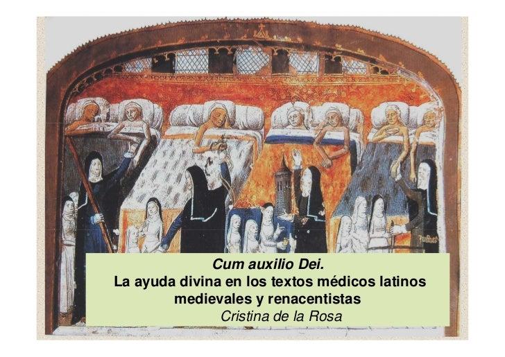 Cum auxilio Dei.La ayuda divina en los textos médicos latinos        medievales y renacentistas               Cristina de ...