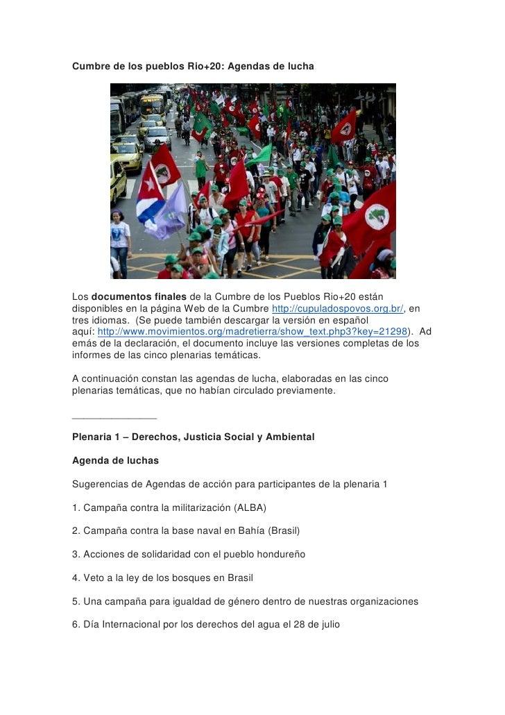 Cumbre de los pueblos Rio+20: Agendas de luchaLos documentos finales de la Cumbre de los Pueblos Rio+20 estándisponibles e...