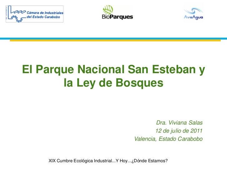 El Parque Nacional San Esteban y       la Ley de Bosques                                                    Dra. Viviana S...