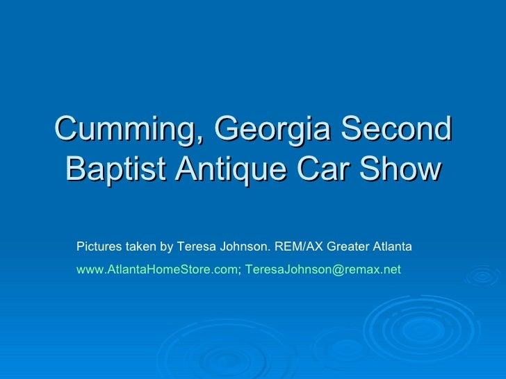 Cumming, Georgia Second Baptist Antique Car Show Pictures taken by Teresa Johnson. REM/AX Greater Atlanta www.AtlantaHomeS...