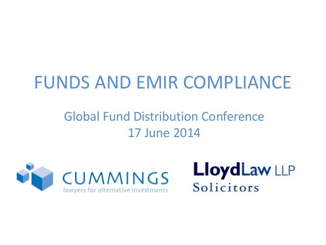 Cummings Law and Lloyd Law - Funds and EMIR compliance 17/06/14