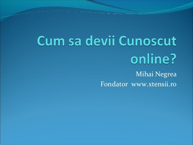 Mihai Negrea Fondator www.xtensii.ro