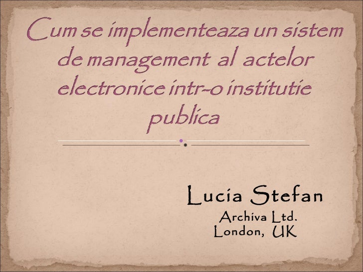 Lucia Stefan   Archiva Ltd.  London, UK
