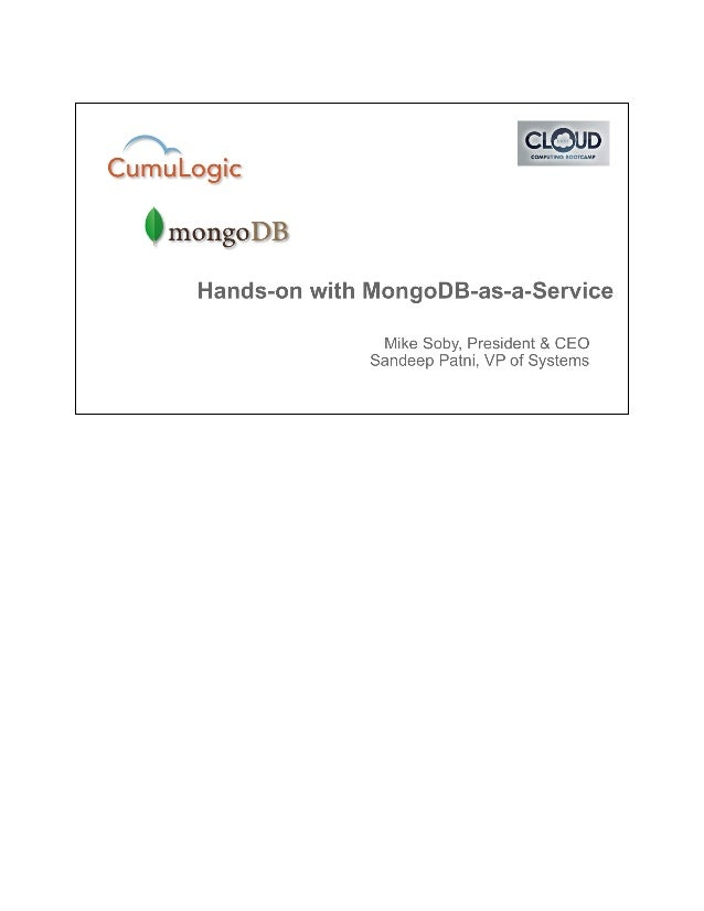 We offer MongoDB-as-a-Service on any cloud of your choice. You can read more about ourMongoDB-as-a-service in our white pa...