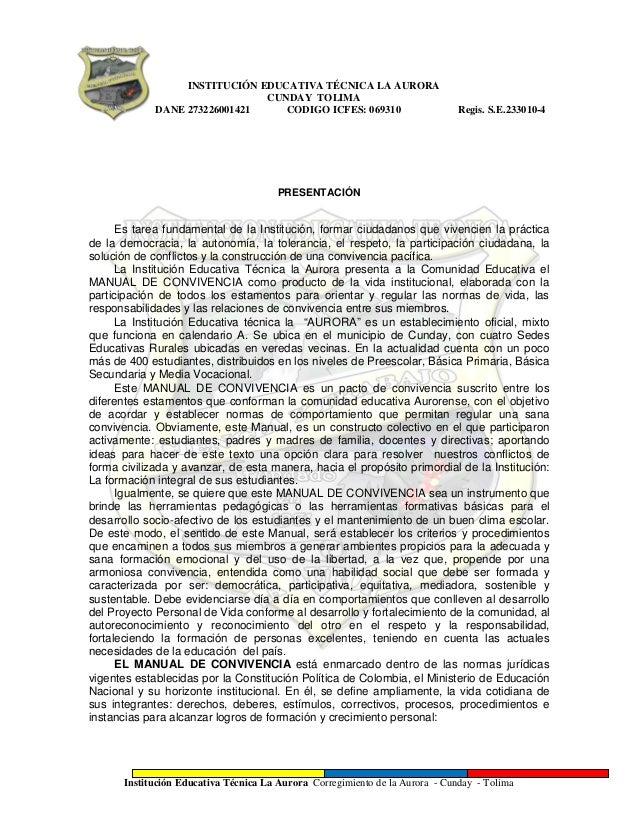 INSTITUCIÓN EDUCATIVA TÉCNICA LA AURORA  CUNDAY TOLIMA  DANE D DANE 273226001421 CODIGO ICFES: 069310 Regis. S.E.233010-4 ...