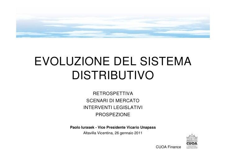 Evoluzione del sistema distributivo assicurativo: scenari di mercato e interventi   legislativi