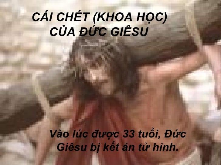 CÁI CHẾT (KHOA HỌC) CỦA ĐỨC GIÊSU