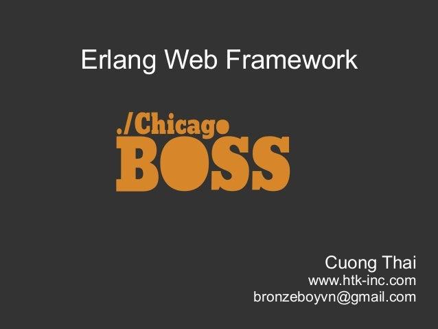 Erlang web framework: Chicago boss