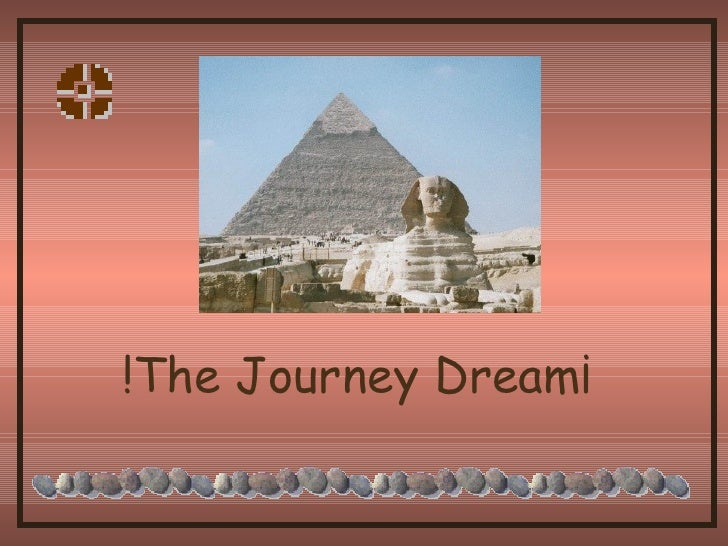 !The Journey Dream¡