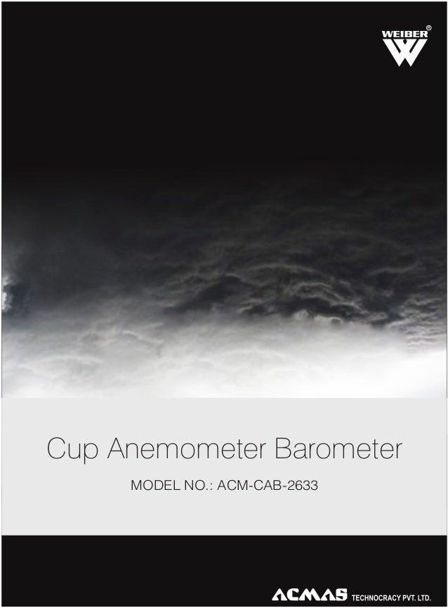 R Cup Anemometer Barometer MODEL NO.: ACM-CAB-2633