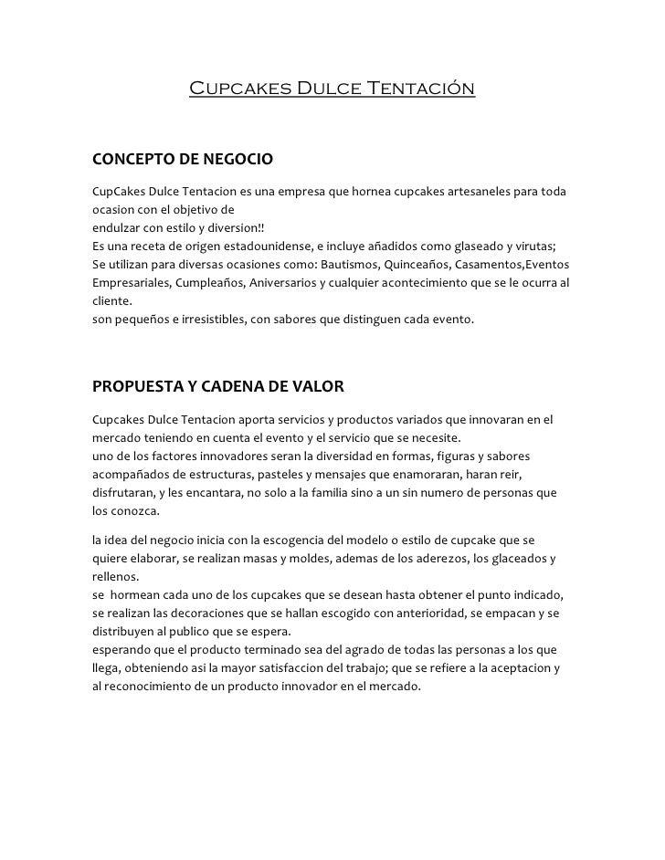 Cupcakes Dulce TentaciónCONCEPTO DE NEGOCIOCupCakes Dulce Tentacion es una empresa que hornea cupcakes artesaneles para to...