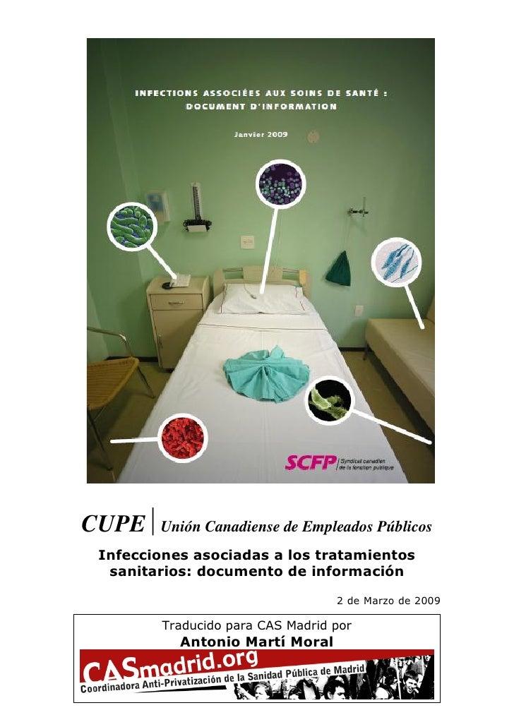 CUPE    Unión Canadiense de Empleados Públicos  Infecciones asociadas a los tratamientos   sanitarios: documento de inform...