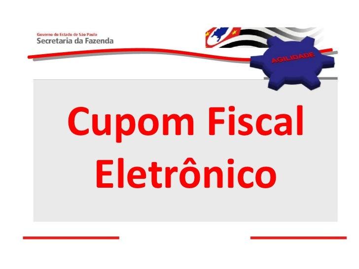SPED CUPOM FISCAL ELETRÔNICO - CFe