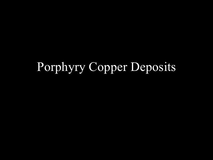 Cu porphyry