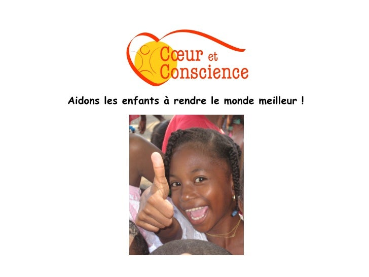 Aidons les enfants à rendre le monde meilleur !