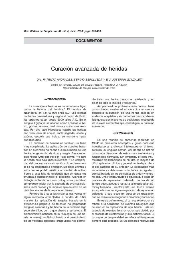 396 Curación avanzada de heridas / Patricio Andrades y cols Curación avanzada de heridas Drs. PATRICIO ANDRADES, SERGIO SE...