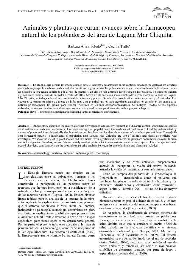 REVISTA FACULTAD DE CIENCIAS EXACTAS, FÍSICAS Y NATURALES, VOL. 1, NO.2, SEPTIEMBRE 2014 Animales y plantas que curan: ava...