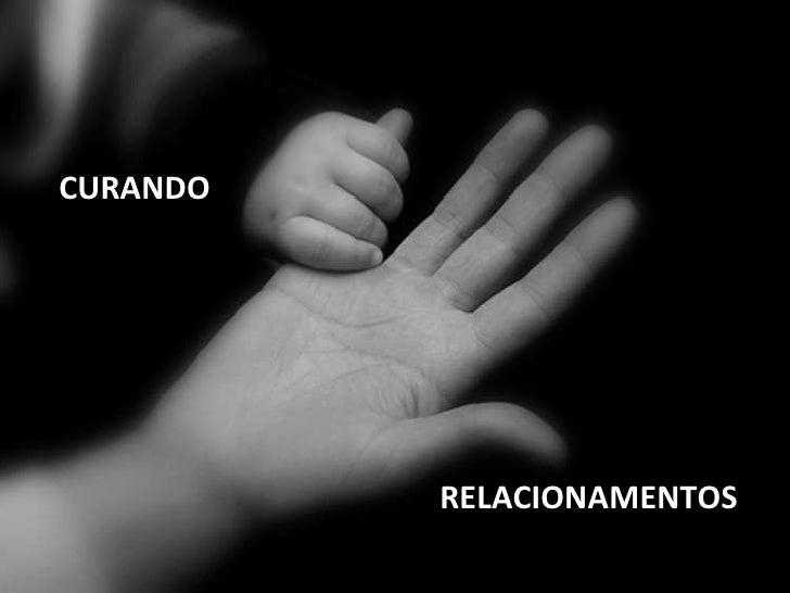 CURANDO RELACIONAMENTOS
