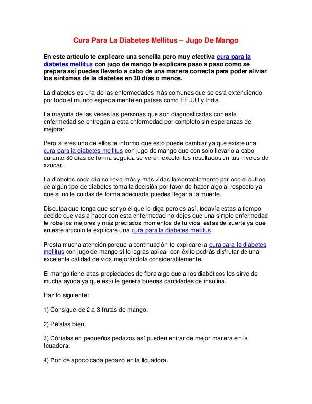 Cura Para La Diabetes Mellitus – Jugo De MangoEn este artículo te explicare una sencilla pero muy efectiva cura para ladia...
