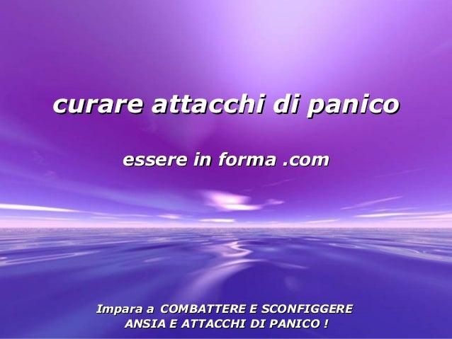 Powerpoint Templates Page 1 Powerpoint Templates curare attacchi di panicocurare attacchi di panico essere in forma .comes...