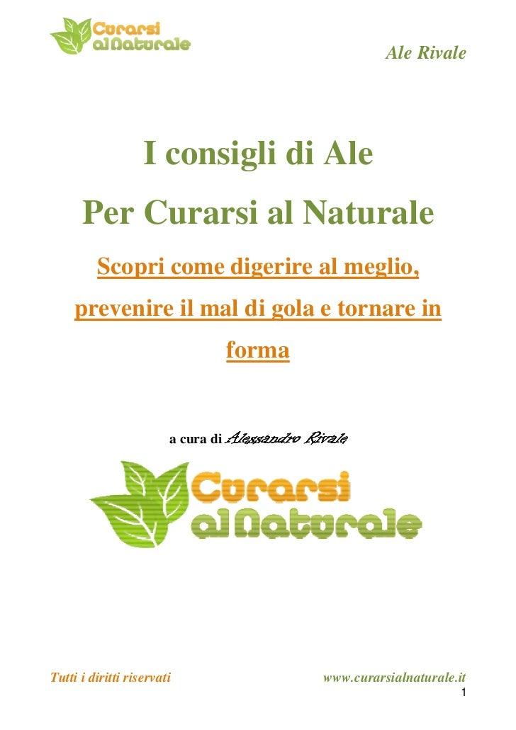 Ale Rivale                   I consigli di Ale      Per Curarsi al Naturale         Scopri come digerire al meglio,     pr...