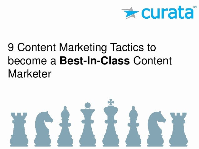 9 Content Marketing Tactics to become a Best-In-Class Content Marketer
