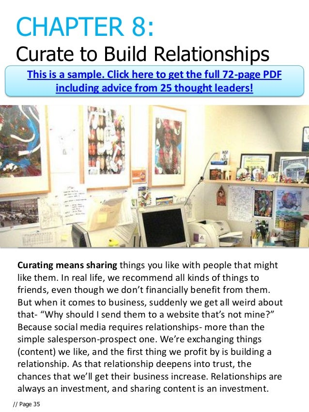 CHAPTER 8: Curate to Build Relationships     This is a sample. Click here to get the full 72-page PDF            including...