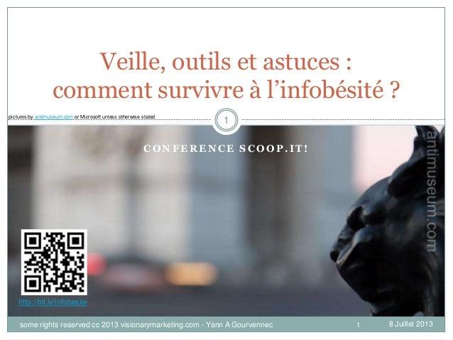[Fr] veille, curation et infobésité, trucs, astuces et outils - Conférence Scoop.it!