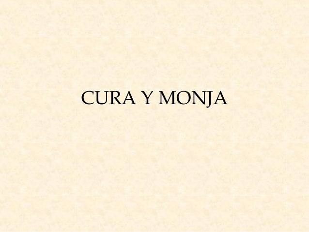 CURA Y MONJA