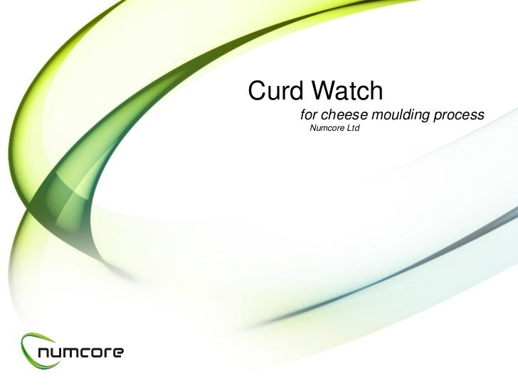 Curd Watch   for cheese moulding process    Numcore Ltd