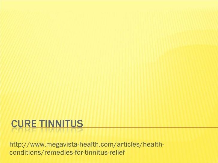 Cure tinnitus