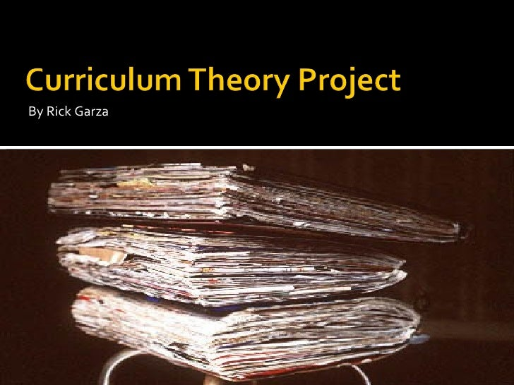 Curiculum Theory Project