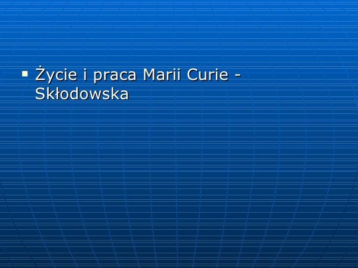 Curie skłodowska maria