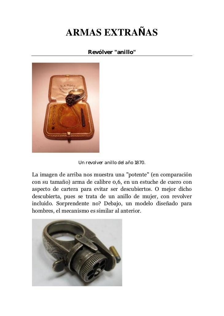 """ARMAS EXTRAÑAS                     Revólver """"anillo""""                 Un revolver anillo del año 1870.La imagen de arriba n..."""