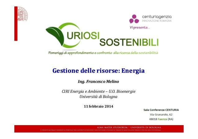 Gestione delle risorse: EnergiaGestione delle risorse: EnergiaGestione delle risorse: EnergiaGestione delle risorse: Energ...