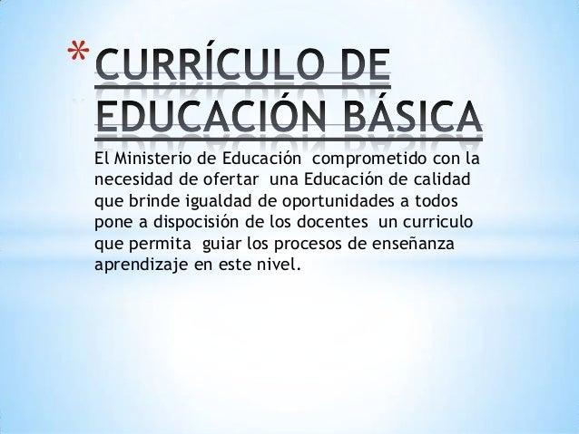 * El Ministerio de Educación comprometido con la necesidad de ofertar una Educación de calidad que brinde igualdad de opor...