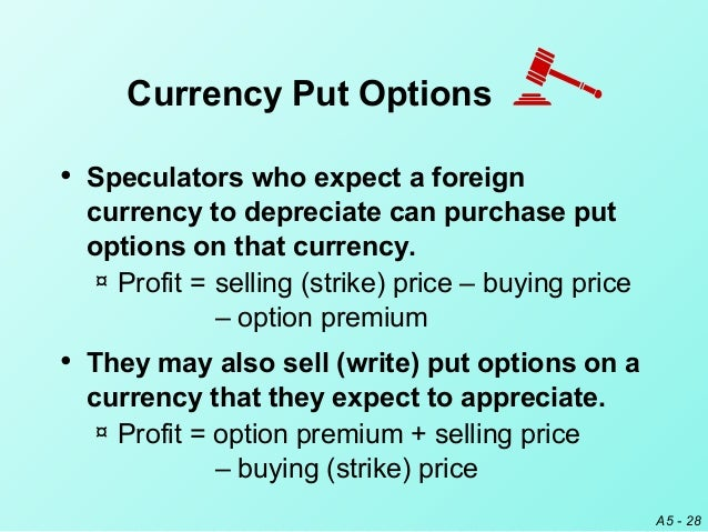purchase put options to hedge future receivables currency put options