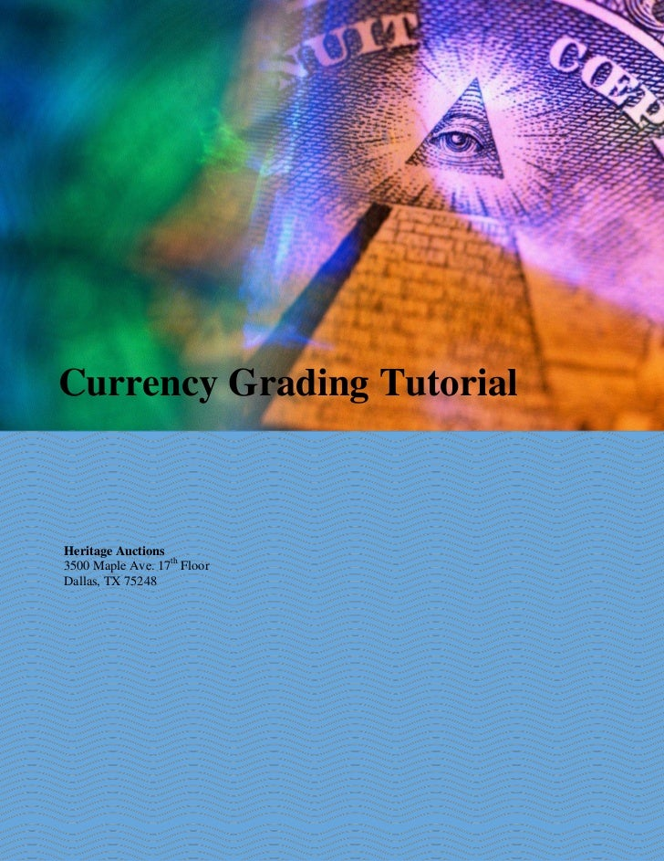Currency Grading Tutorial