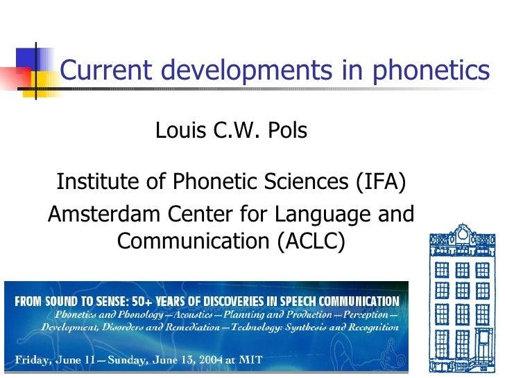 Current Dev. In Phonetics