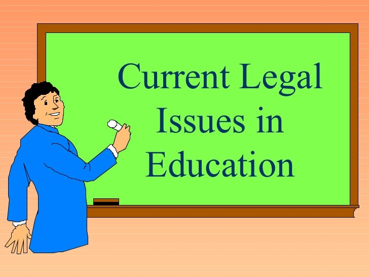 Current legal-issues-in-educationnat