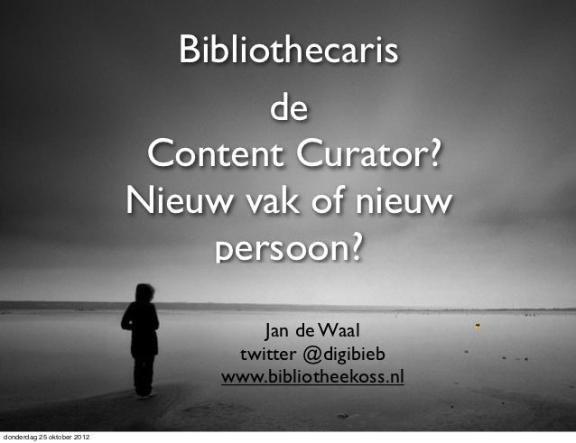 Bibliothecaris  de Content Curator?