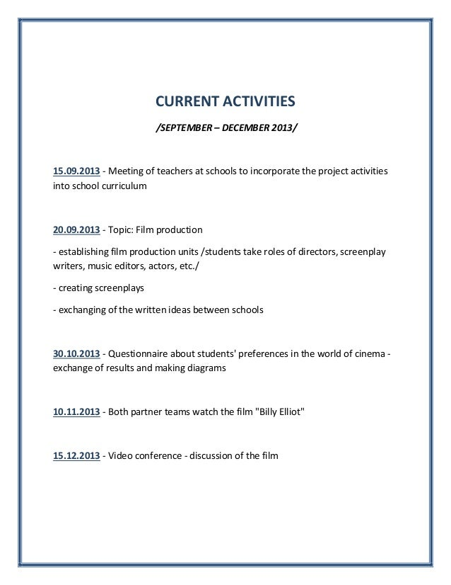 CURRENT ACTIVITIES /SEPTEMBER – DECEMBER 2013/  15.09.2013 - Meeting of teachers at schools to incorporate the project act...