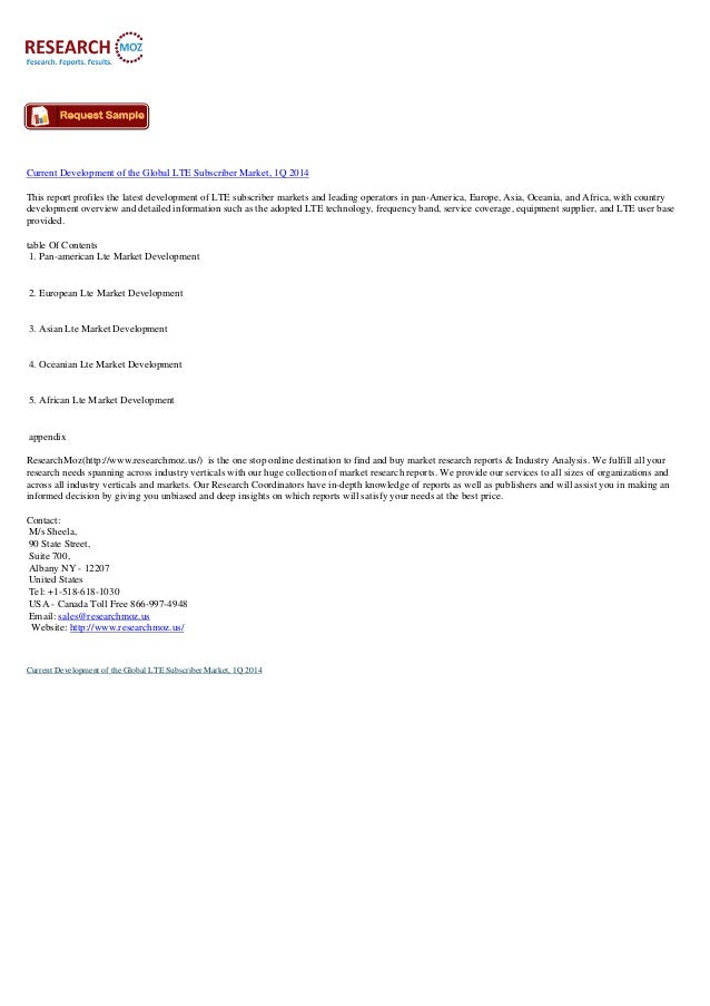 Current Development of the Global LTE Subscriber Market, 1Q 2014 This report profiles the latest development of LTE subscr...