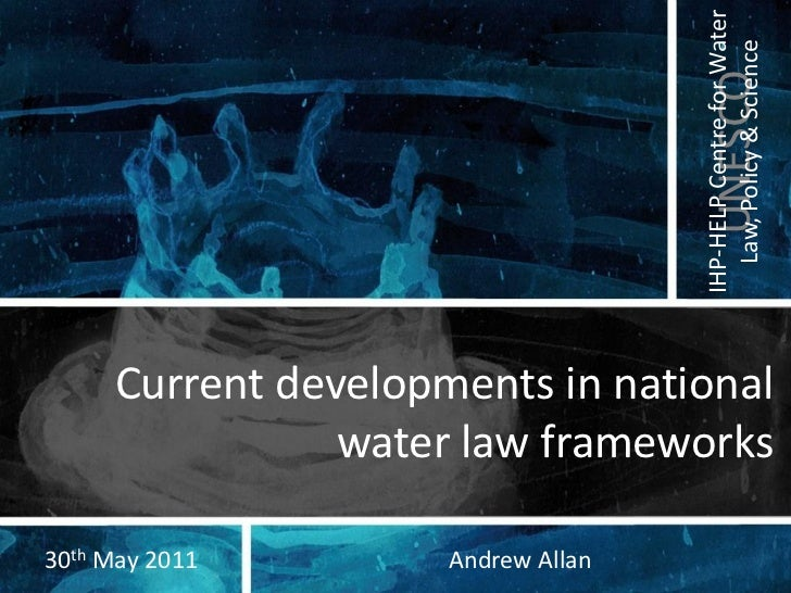 IHP-HELP Centre for Water                                      Law, Policy & Science                                      ...